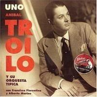 anibal-troilo-uno-1943-
